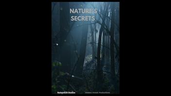 Nature's Secrets: A Fantasy, Nature, Action Film