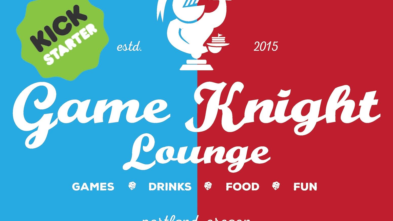 Game Knight Lounge by Christian Wight — Kickstarter