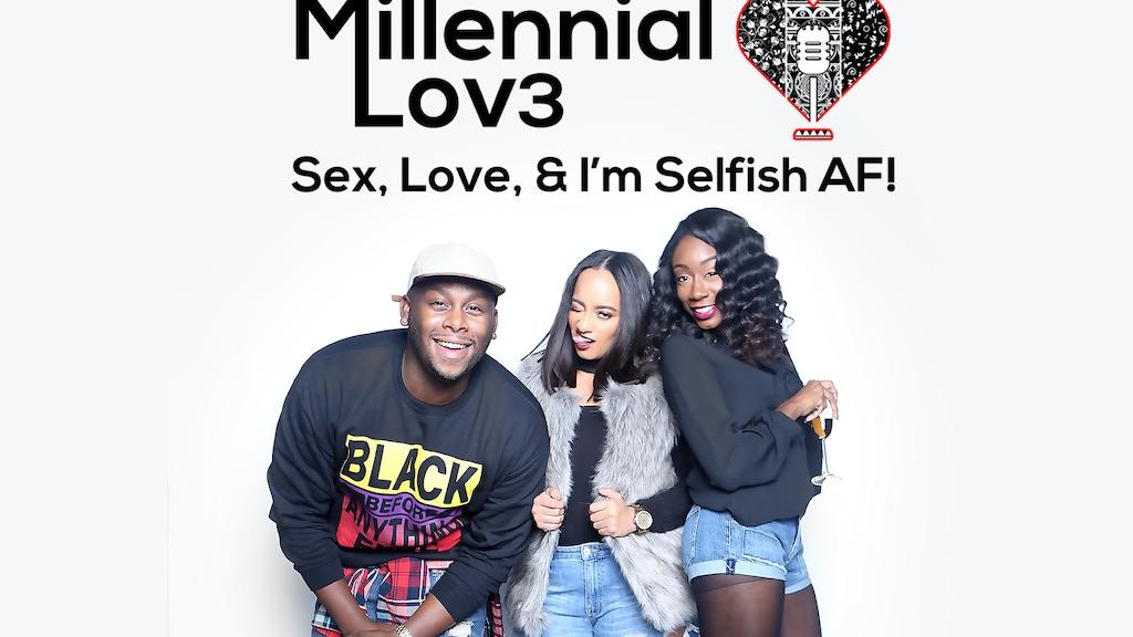 Help us create Millennial Lov3! project video thumbnail