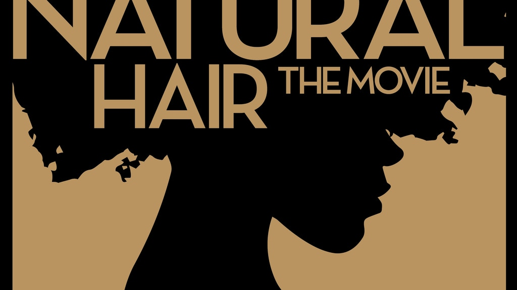 Natural Hair The Movie project video thumbnail
