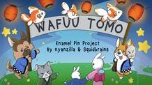 Wafuu Tomo: an enamel pin project!