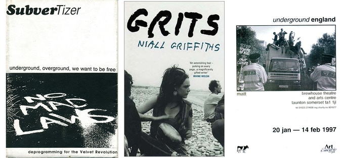 Left to right: The Subvertiser Zine '94, Grits by Niall Griffiths, Underground England - Matt's first exhibition in 1997, opened by Michael Eavis