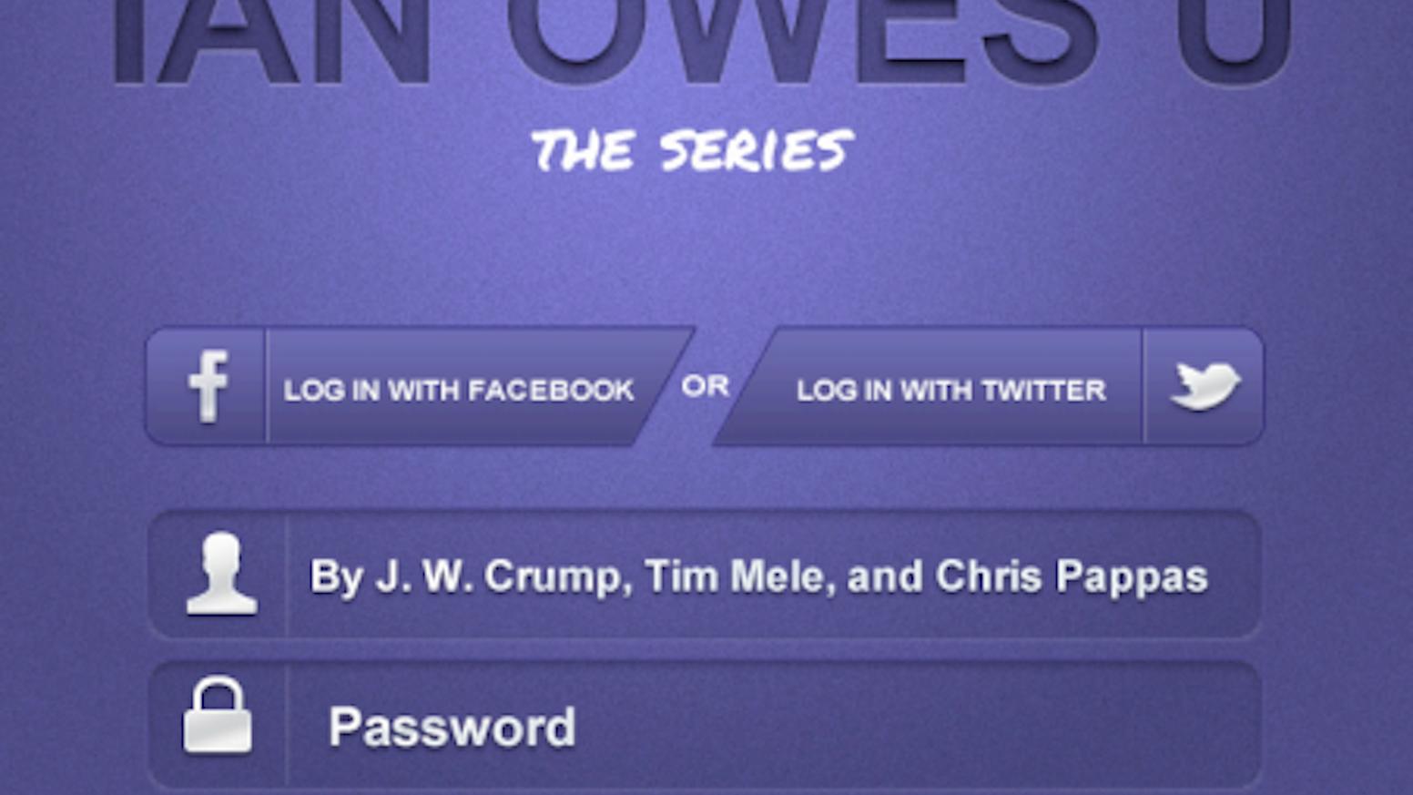 Ian Owes You (I O U )- Original Series Pilot by Chris P — Kickstarter