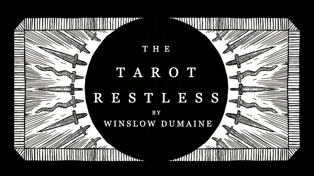 The Tarot Restless by Winslow Dumaine project video thumbnail