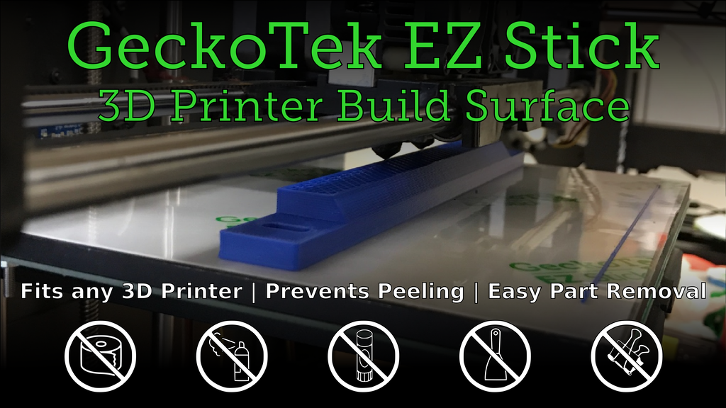 EZ Stick 3D Printer Build Surface by GeckoTek project video thumbnail