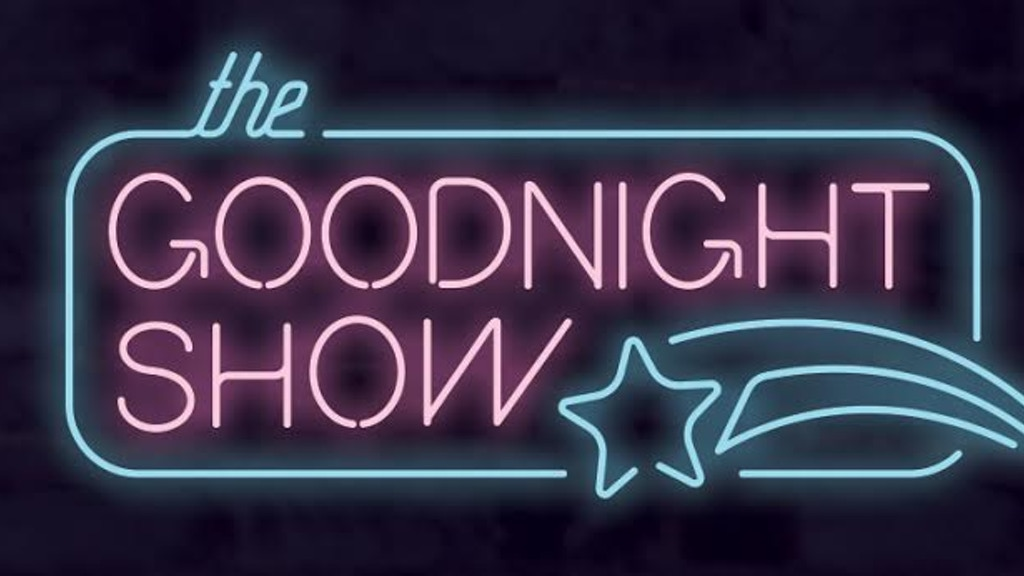 The Goodnight Show: A Film By Charlie Schwan project video thumbnail