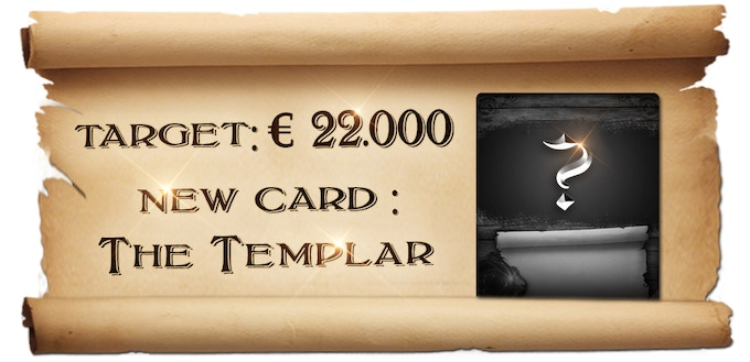 """The second Stretch Goal is a new card : """"The Templar"""", a special card with special rules. This is a mighty fighter that could quickly turn the result of the game."""