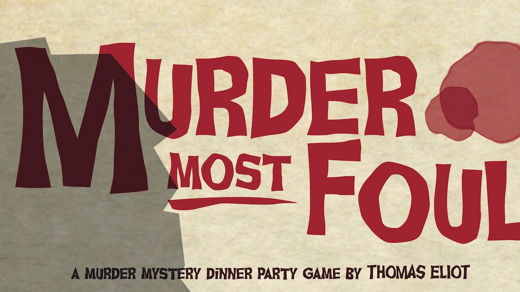 Murder Most Foul - Game and Hot Sauce project video thumbnail