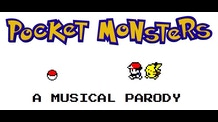 Pocket Monsters: A Musical Parody