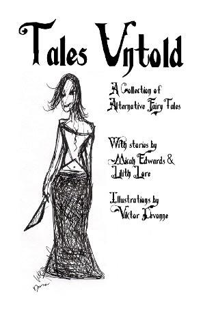 Tales Untold, vol. II by Lilith Lore —Kickstarter