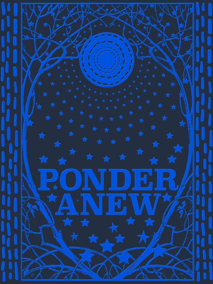 Ponder Anew