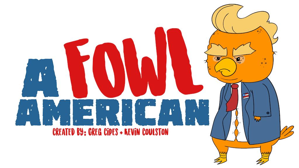A Fowl American {Political Parody Cartoon} project video thumbnail