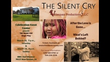 The Silent Cry Stage Play