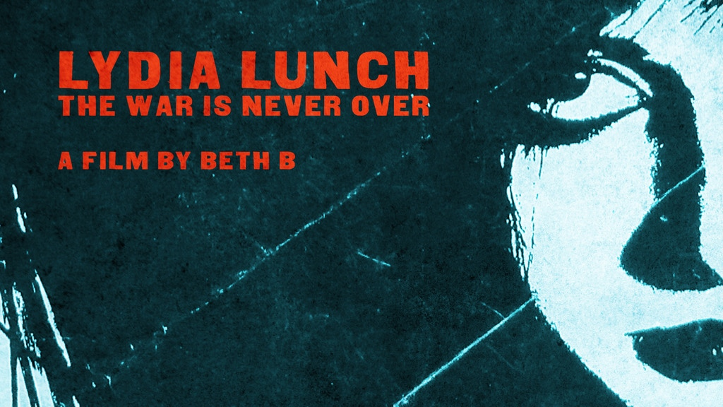 LYDIA LUNCH a feature documentary film by Beth B project video thumbnail