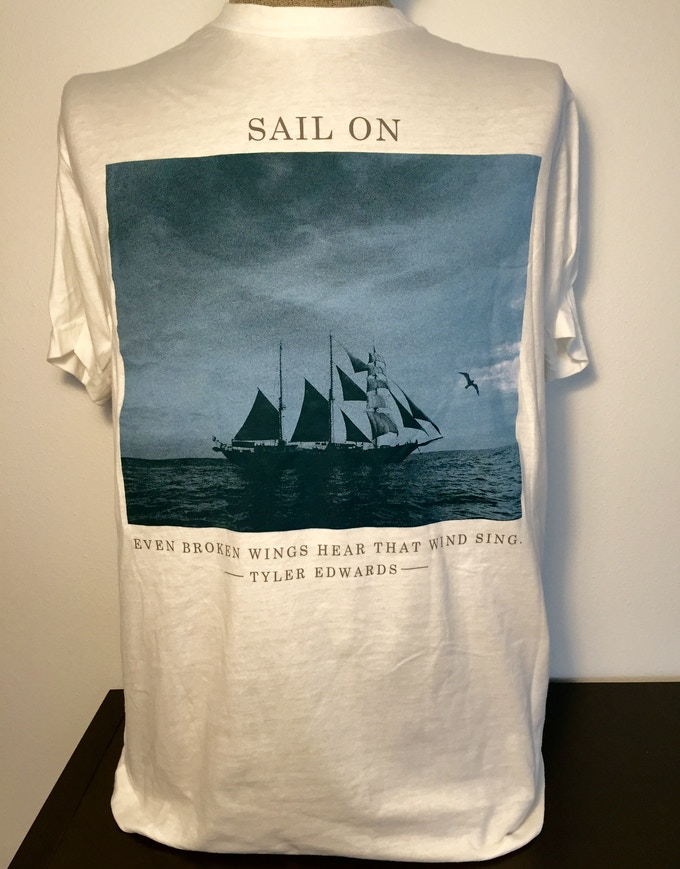 Sail On - Tyler Edwards T-Shirt