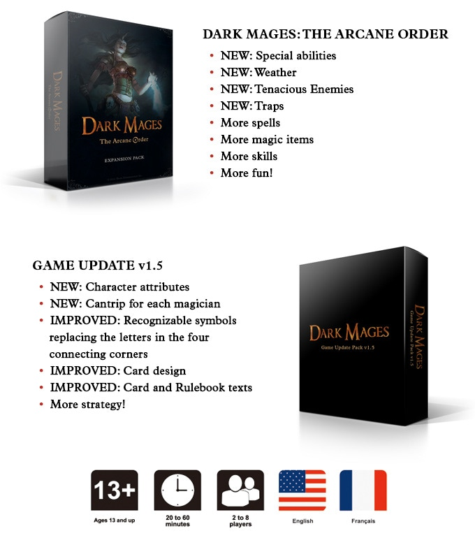 """""""Do you like fantasy card games, role-playing games, and rolling dice? You will love our first expansion Dark Mages: The Arcane Order as well as our new revision of the game."""""""