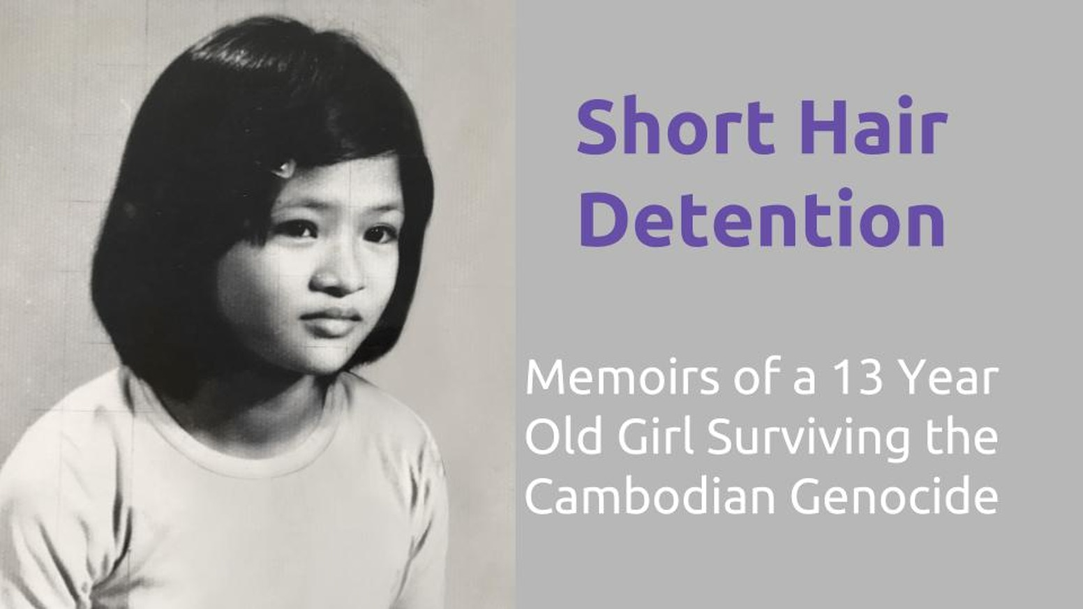 Story with intimate details of suffering, love, friendship, and spiritual experiences of a young girl surviving the Cambodian genocide