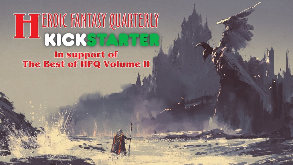 Heroic Fantasy Quarterly Best-Of Volume 2 project video thumbnail