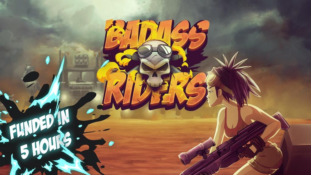 Badass Riders Db6aa1ea3537776e0ffae93cc715ac21_original