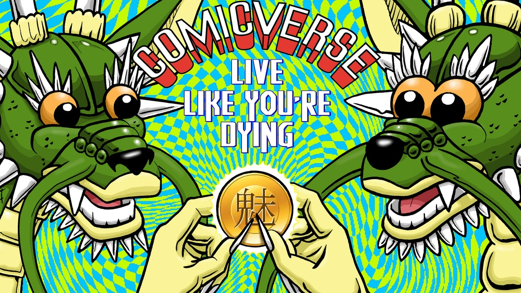 Comicverse: Live Like You're Dying project video thumbnail