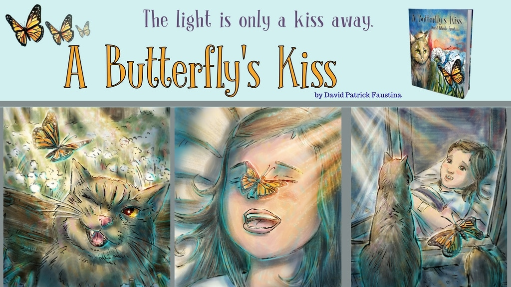 A Butterfly's Kiss, a children's book by David Faustina project video thumbnail