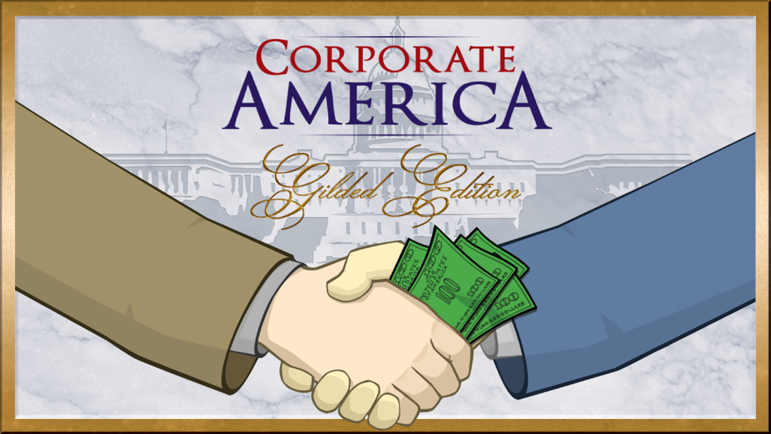 Corporate America is the hilarious political satire game about corporate influence over US politics. (It's more fun than it sounds.)
