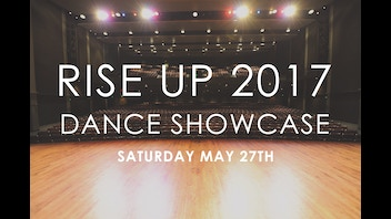 Rise Up 2017 - Christian Dance Showcase