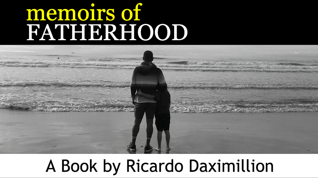 Memoirs of Fatherhood: A Book by Ricardo Daximillion project video thumbnail