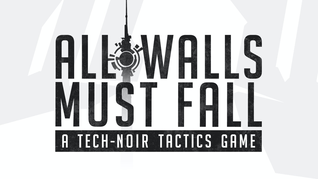 All Walls Must Fall: A Tech-Noir Tactics Game project video thumbnail