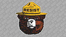 Smokey Says Resist - 3\