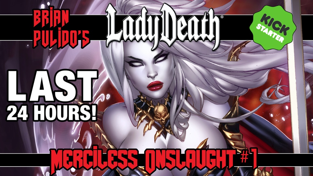 BRIAN PULIDO'S NEWEST: LADY DEATH: MERCILESS ONSLAUGHT #1! project video thumbnail