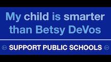 Support Public Schools Betsy DeVos Bumper Sticker