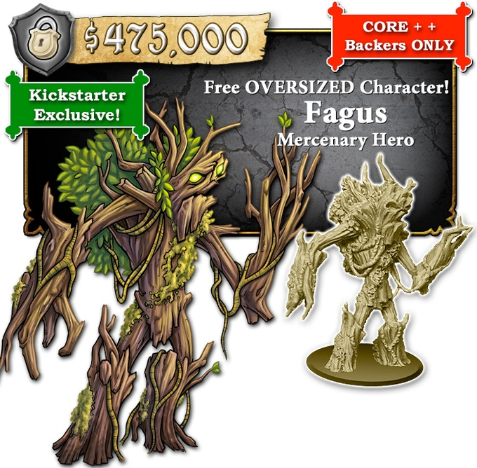 Deluxe CORE + + Backers will receive a pre-painted mini. CORE + + Backers will receive an unpainted mini. STANDEE CORE + + Backers will receive a STANDEE.