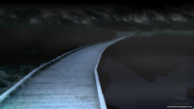 A bridge surrounded by dark waters may not be the safest path to cross in Dark October.