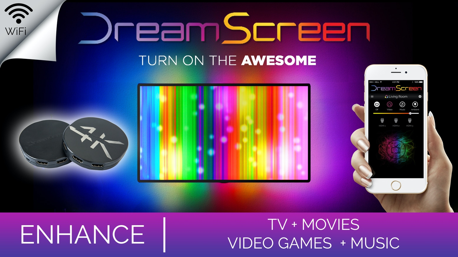 DreamScreen enhances TV, Movies, & Video Games by stretching the size, softening the picture and making TV easier on your eyes.