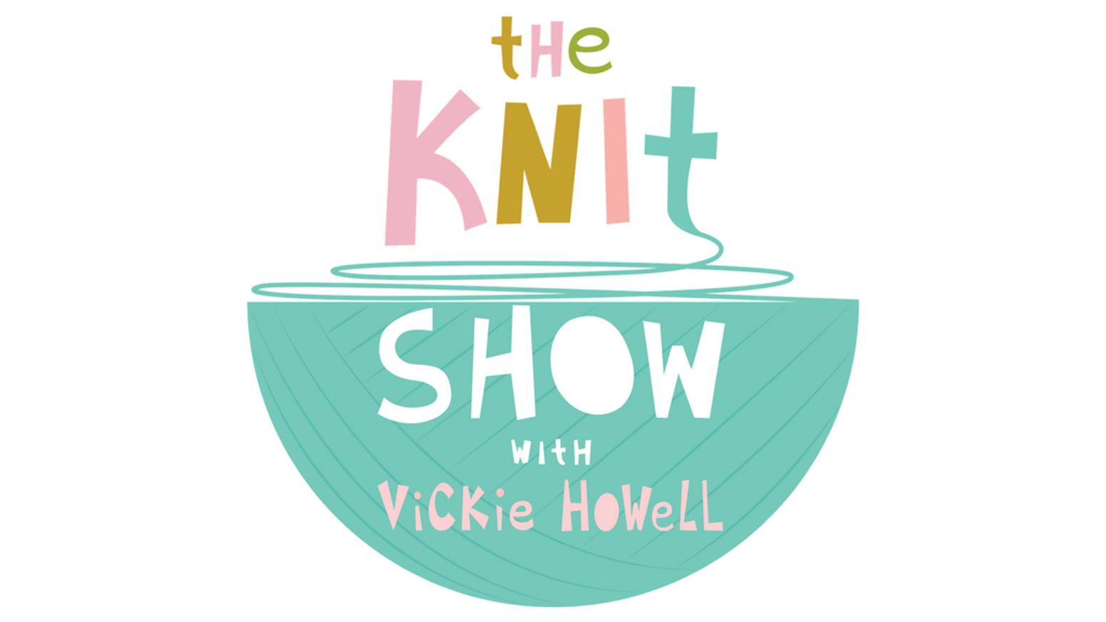 The Knit Show With Vickie Howell By Vickie Howell Kickstarter