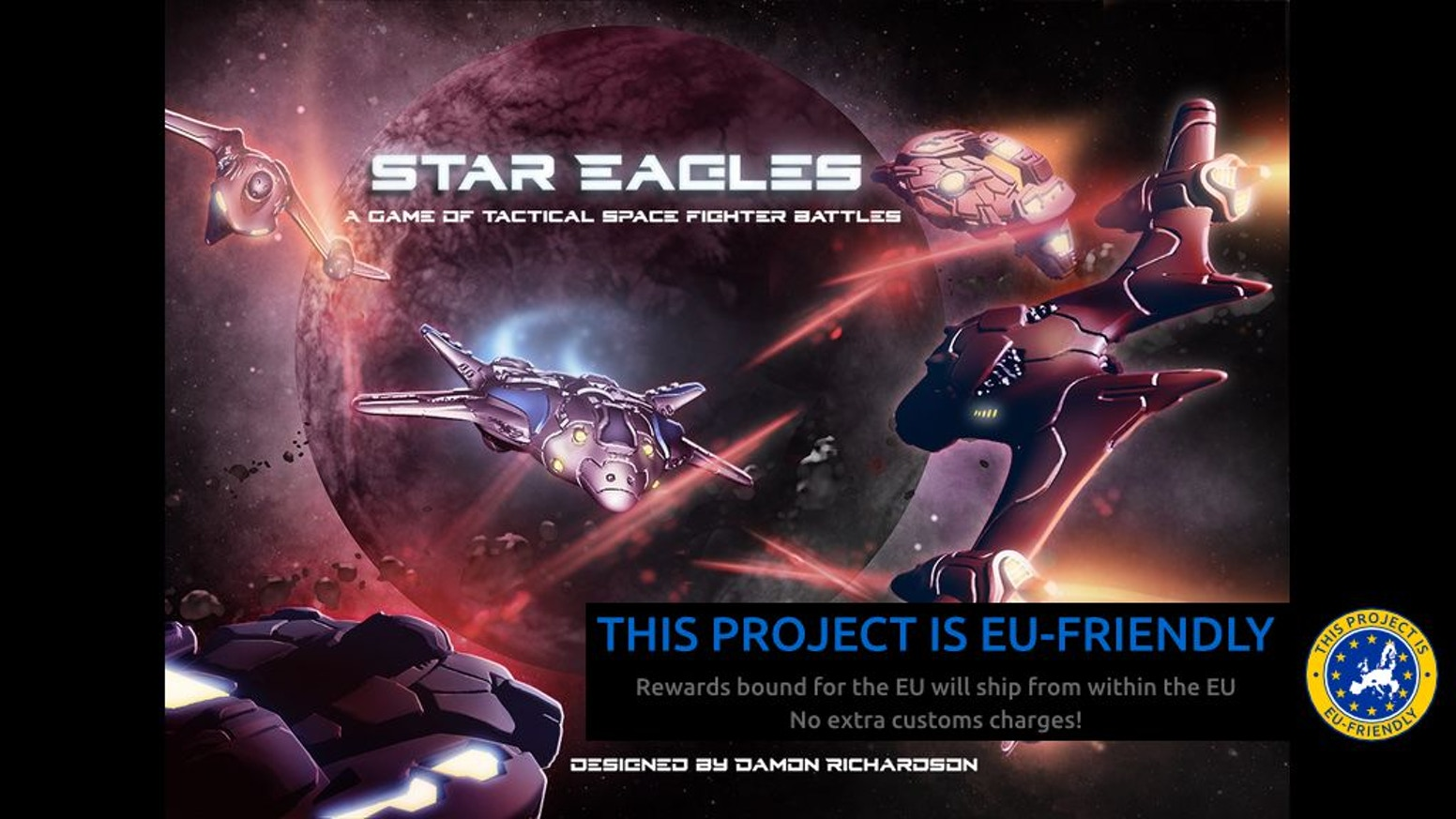 Star Eagles is a science fiction action game of futuristic space fighter combat using highly detailed 1/285 scale miniature spaceships