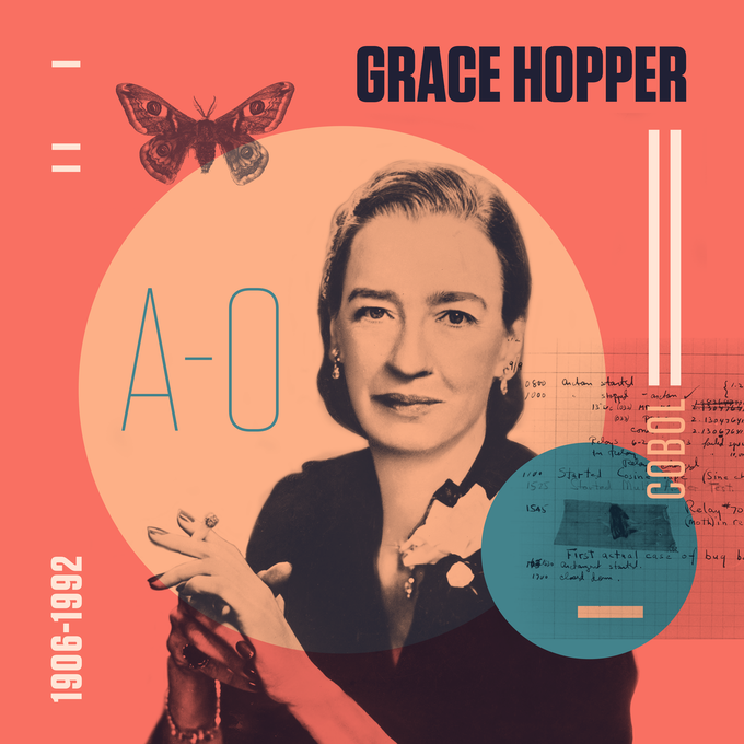 "Grace Hopper, Admiral of the Cybersea, invented the compiler and known for popularizing the term ""computer bug"" among her many contributions to the field of computer science"