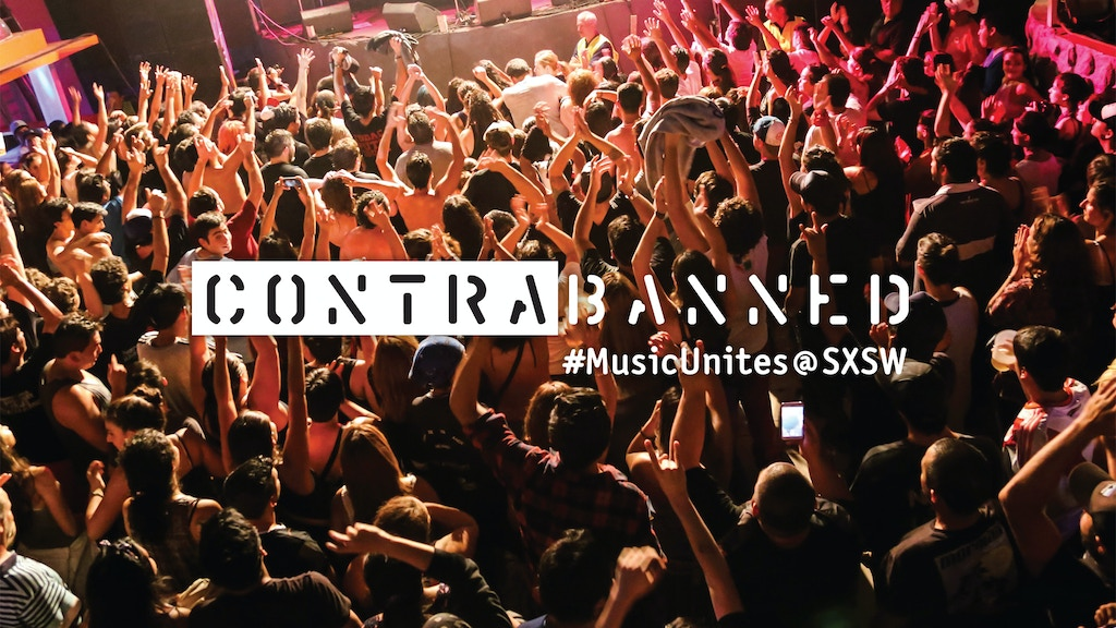 ContraBanned: #MusicUnites @ SXSW project video thumbnail