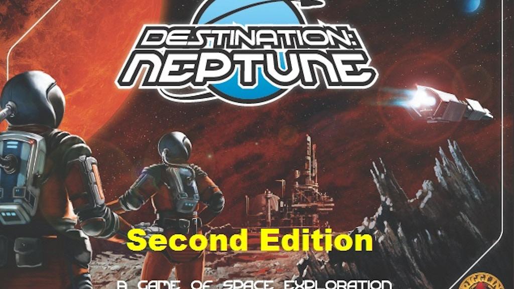 Destination: Neptune Second Edition project video thumbnail