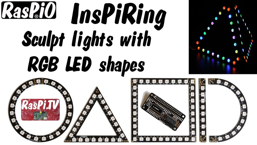 RasPiO Inspiring. Connect RGB LED shapes, sculpt your lights project video thumbnail