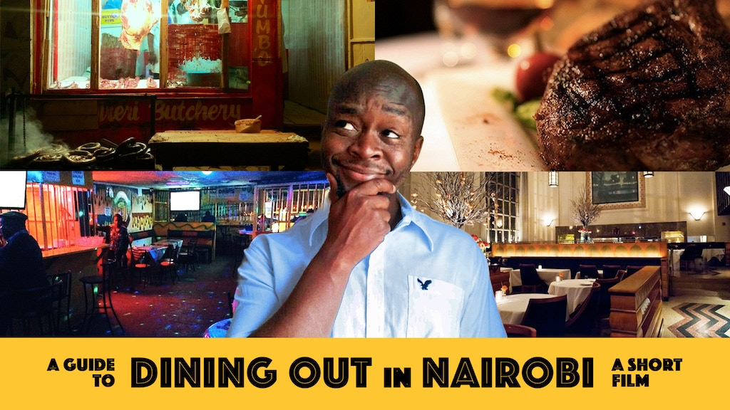 A Guide To Dining Out In Nairobi project video thumbnail