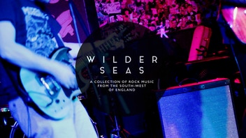Wilder Seas: A Collection of Rock Music from the South West