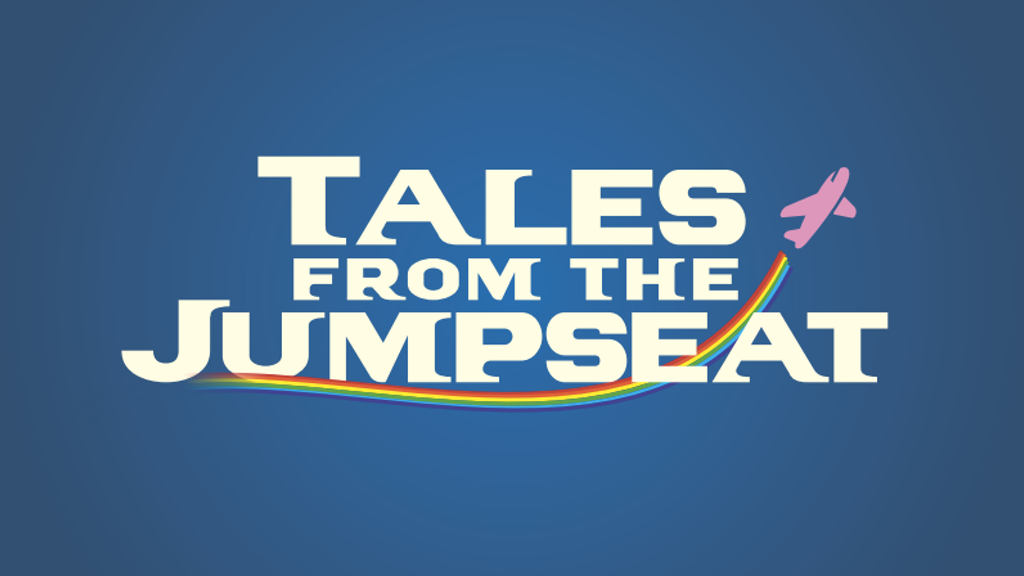 Tales From The Jumpseat - Pilot Episode project video thumbnail