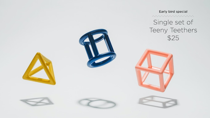 Back early and save $10. Teeny Teethers are best when they're together. Each shape focuses on different areas of the mouth and have its own unique qualities. Chew, stack, bounce, and imagine!