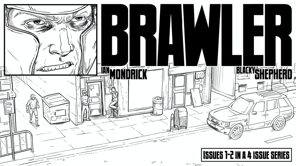 Brawler - Issues 1 and 2 project video thumbnail