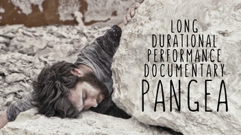 PANGEA - Long-durational performance documentary