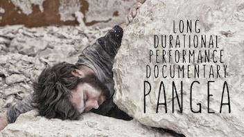 PANGEA - Long-durational performance documentary