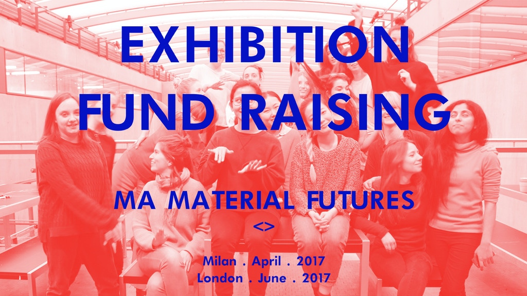 MA Material Futures Exhibition Fund 2017 project video thumbnail