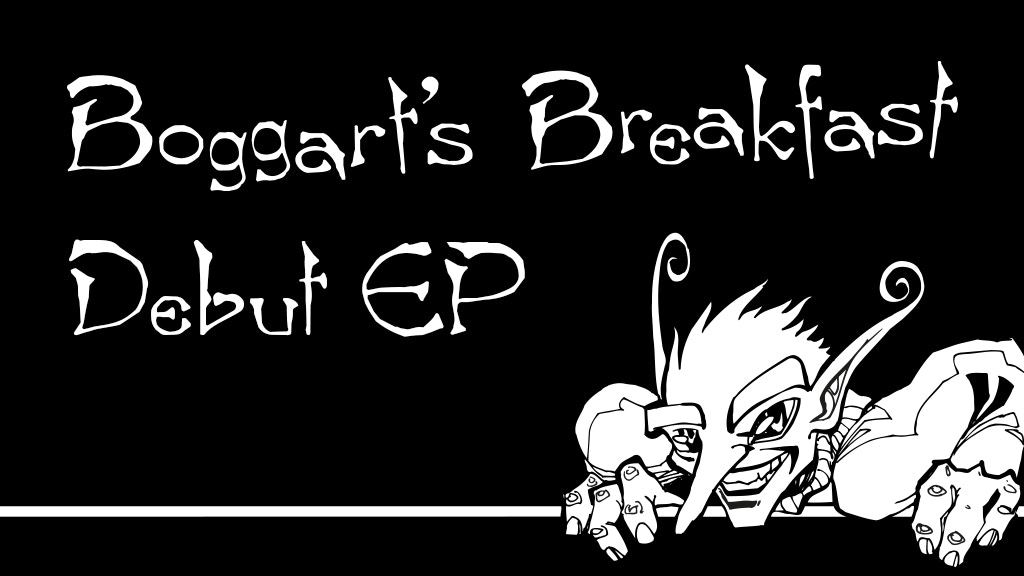 Boggart's Breakfast Debut EP project video thumbnail